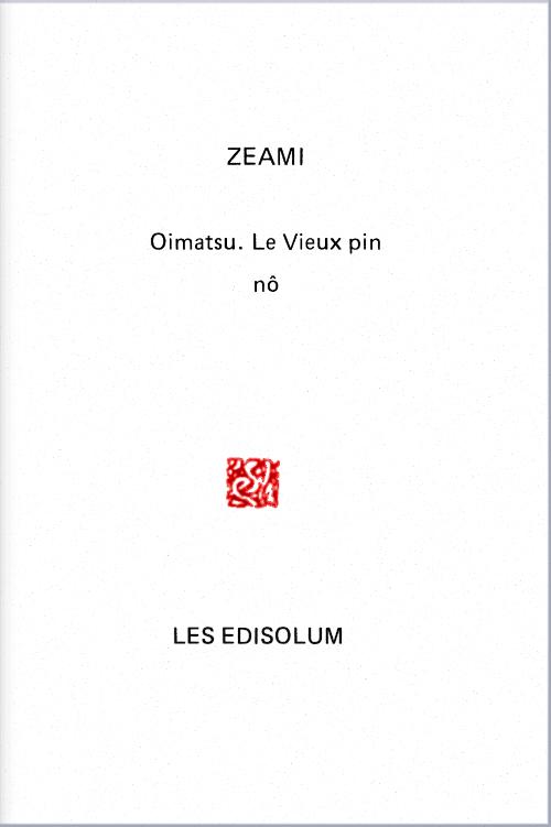 (Couverture : Oimatsu, ou Le Vieux pin)