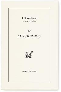 Couverture : L'Eau-forte n°10. Le Courage